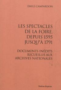 Les spectacles de la foire, depuis 1595 jusqu'à 1791