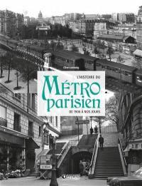 L'histoire du métro parisien : de 1900 à nos jours