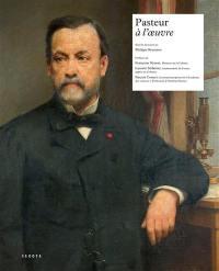 Pasteur à l'oeuvre