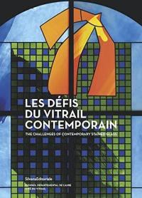 Les défis du vitrail contemporain