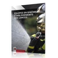 Guide national de référence, Equipes en binômes : établissement des lances