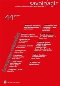 Savoir, agir. n° 44, Les industries culturelles