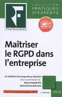 Maîtriser le RGPD dans l'entreprise