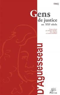 Gens de justice au XXIe siècle : actes du colloque organisé à Limoges le 18 mars 2016