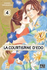 La courtisane d'Edo. Volume 4, La courtisane d'Edo