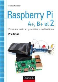 Raspberry Pi, A+, B+ et 2 : prise en main et premières réalisations