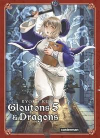 Gloutons & dragons. Volume 5, Gloutons & dragons
