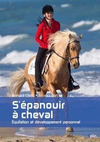 S'épanouir à cheval : équitation et développement personnel