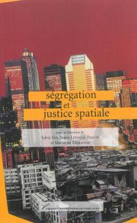 Ségrégation et justice spatiale