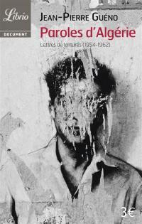 Paroles d'Algérie : lettres de torturés : 1954-1962