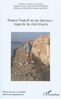 Roland Paskoff et les littoraux : regards de chercheurs