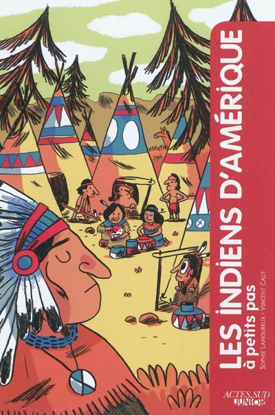 Les Indiens d'Amérique à petits pas