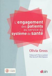 L'engagement des patients au service du système de santé