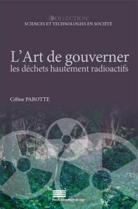 L'art de gouverner les déchets hautement radioactifs