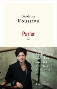 Parler : violences sexuelles, pour en finir avec la loi du silence : récit