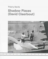 Shadow pieces (David Claerbout)