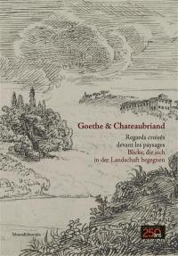 Goethe & Chateaubriand