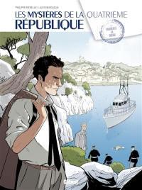 Les mystères de la quatrième République. Volume 2, Marseille la rouge