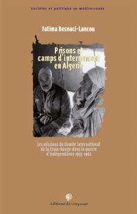 Prisons et camps d'internement en Algérie