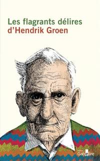 Les flagrants délires d'Hendrik Groen