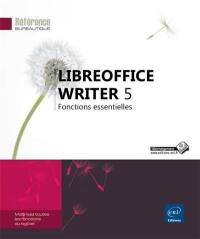 LibreOffice Writer 5 : fonctions essentielles