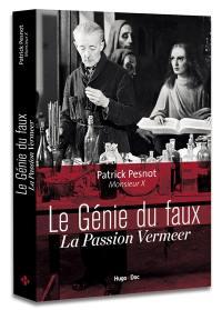 Le génie du faux : la passion Vermeer