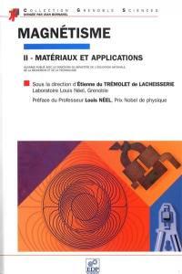 Magnétisme. Volume 2, Matériaux et applications