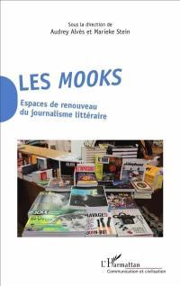 Les mooks : espaces de renouveau du journalisme littéraire