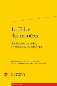 La table des matières : son histoire, ses règles, ses fonctions, son esthétique