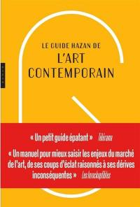 Le guide Hazan de l'art contemporain