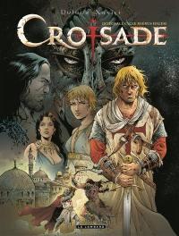 Croisade : intégrale. Volume 1, Cycle Hiérus Halem