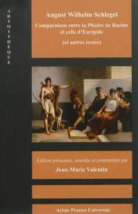 Comparaison entre la Phèdre de Racine et celle d'Euripide : et autres textes