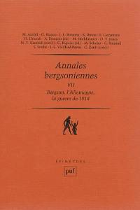 Annales bergsoniennes. Volume 7, Bergson, l'Allemagne, la guerre de 1914