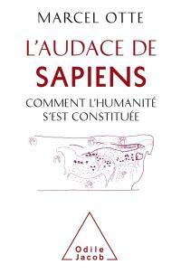 L'audace du sapiens