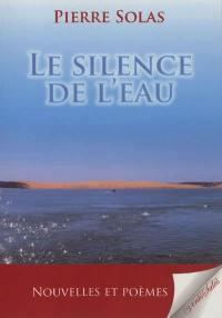 Le silence de l'eau