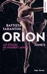 Orion. Volume 2, Les étoiles ne meurent jamais
