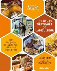 Les fiches pratiques de l'apiculteur : tous les gestes de l'apiculteur débutant en 81 fiches