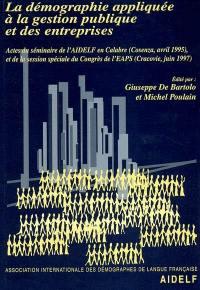 La démographie appliquée à la gestion publique et des entreprises