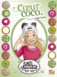 Les filles au chocolat. Volume 4, Coeur coco