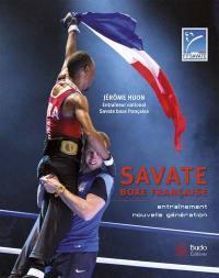 Savate boxe française : entraînement nouvelle génération