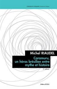 Caramuru, un héros brésilien entre mythe et histoire