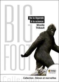 Bigfoot : de la légende à la science