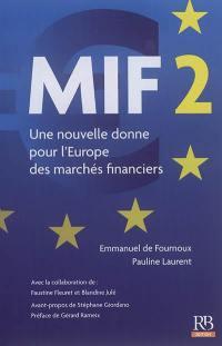 MIF 2 : une nouvelle donne pour l'Europe des marchés financiers
