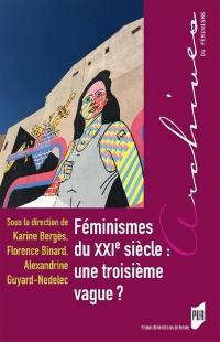 Féminismes du XXIe siècle : une troisième vague ?