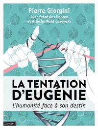 La tentation d'Eugénie : l'humain face à son destin