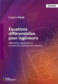 Équations différentielles pour ingénieurs  : méthodes, applications et exercices entièrement résolus