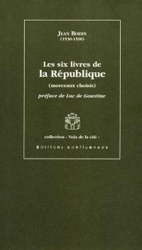 Les six livres de la République : morceaux choisis