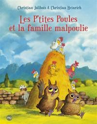 Les p'tites poules. Volume 16, Les p'tites poules et la famille malpoulie