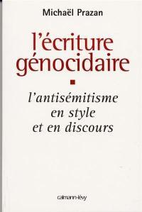 L'écriture génocidaire