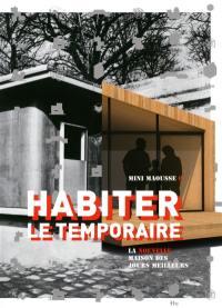 Habiter le temporaire : la nouvelle maison des jours meilleurs : Mini Maousse 6